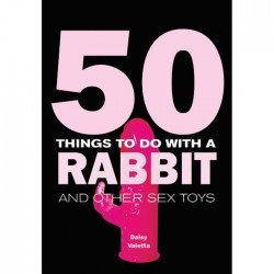 50 Things To Do With A Rabbit